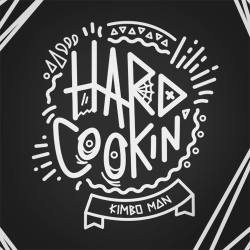 Kimbo Man - Hard Cookin' Mix