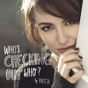 17 Make Up Songs presents 'Who's Checking Out Who' by Beca