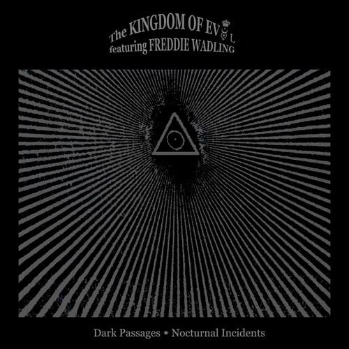 The Kingdom Of Evol feat. Freddie Wadling