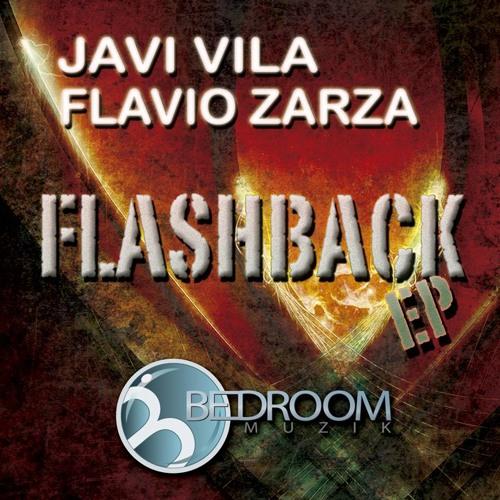 JAVI VILA & FLAVIO ZARZA - Flashback ( Original mix ).- Bedroom Muzik