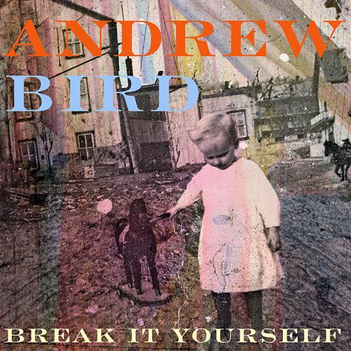 Andrew Bird - Give It Away
