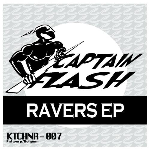 Captain Flash - We Are Ravers (I Need? Remix)   FREE DL