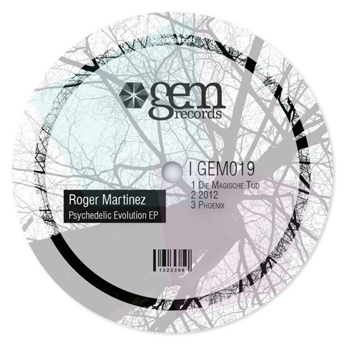 Roger Martinez - Psychedelic Evolution EP || GEM Records || Out Now!