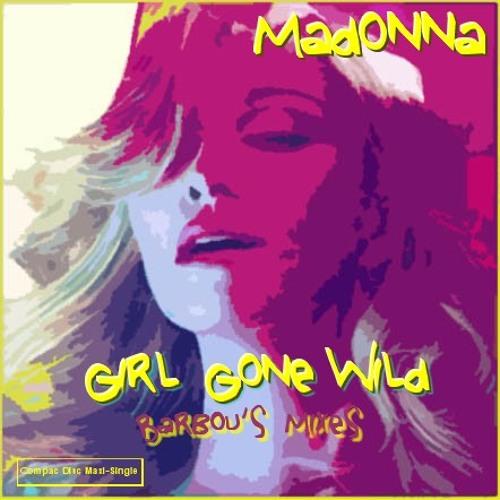 Girl Gone Wild (Barbou's 808 Hipnotic Mix)
