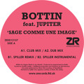 Bottin Sage Comme Une Image Ft. Jupiter (Spiller Remix) Artwork
