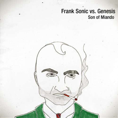 "Frank Sonic vs. Genesis ""Son Of Miando"""