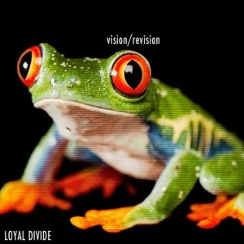 Loyal Divide - Vision Vision (Derek VanScoten Remix)