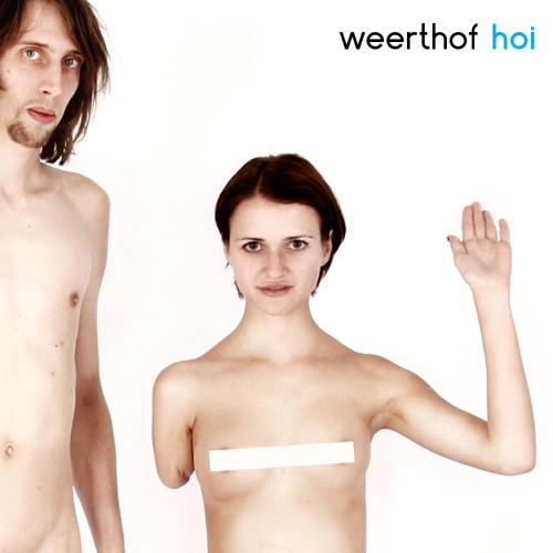 Hoi // Weerthof