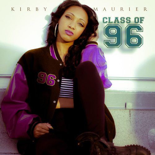 Kirby Maurier - Class of '96 EP