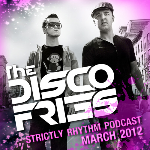 Disco Fries featured on Strictly Rhythm Podcast [FULL MIX]