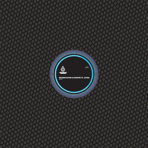 Technicolour & Komatic - Stay feat. Jayma - Spearhead Records