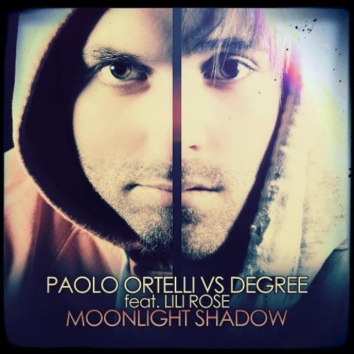 Paolo Ortelli vs Degree Feat Lili Rose - Moonlight Shadow (TEASER)