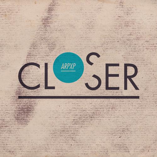 ARP XP - Uneasy ('Closer' album)