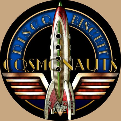 "Cosmonauts - ""Disco Biscuit (Lou Teti Remix)"""