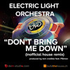ELO dont bring me down (inofficial house remix) produced by tom credible feat. PSimon