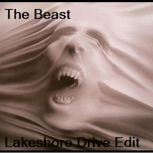 The Beast_Lakeshore Drive Edit_wav