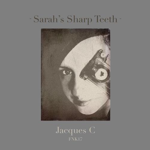 Sarah's Sharp Teeth