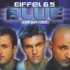 Eiffel 65 - Blue (Empek Remix)