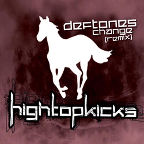 Deftones - Change (High Top Kicks Remix) VIP Release