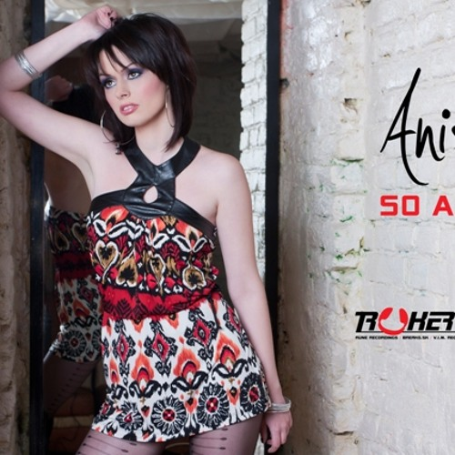 Anisia - So Alive (Trukers Remix)