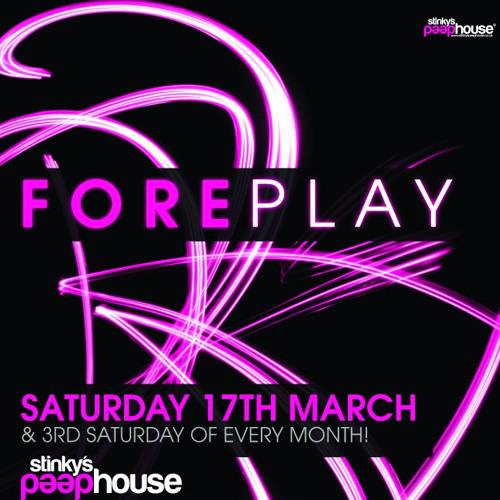 Tom Garnett -  Foreplay March 2012 Mix - Stinky's Peephouse!