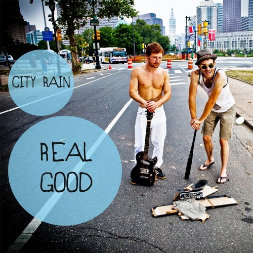 Real Good (City Rain's So So Good remix)