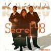 KARMA-Secret 48-Aaj Kahin Na Ja