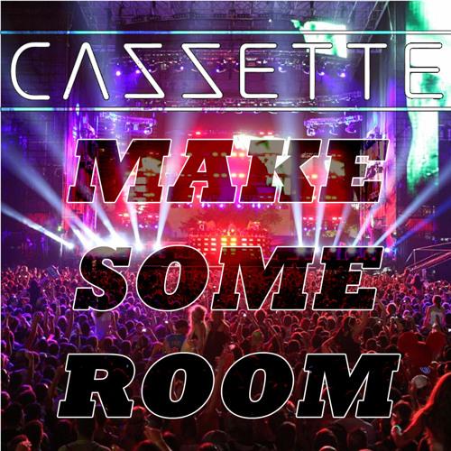 PREVIEW: CAZZETTE - Make Some Room vs Technologic (CZT's Astounding & Standing High Bootleg)