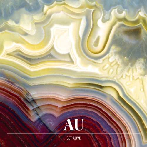 AU - Get Alive