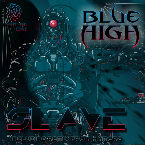 Blue High - Slave (Hymera remix) full preview