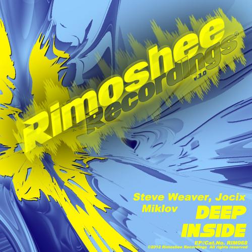 Steve Weaver & Jocix & Miklov - Deep Inside (Revolution Dj Remix) preview
