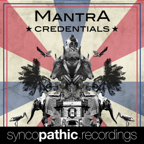 Mantra - Credentials (Syncopathic.Recordings)