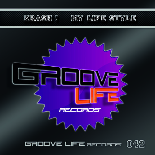 GL042 Krash ! - My Life Style (preview)