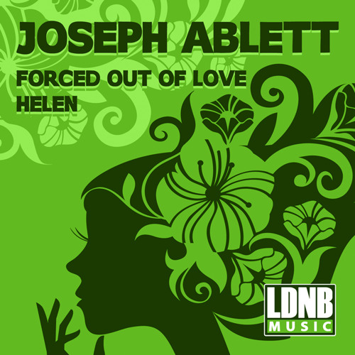 Joseph Ablett - Forced Out Of Love - LDNB Music - LDNB-DG012