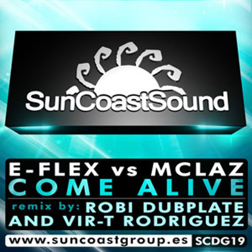 E-Flex vs McLaz - Come Alive (Original Mix)