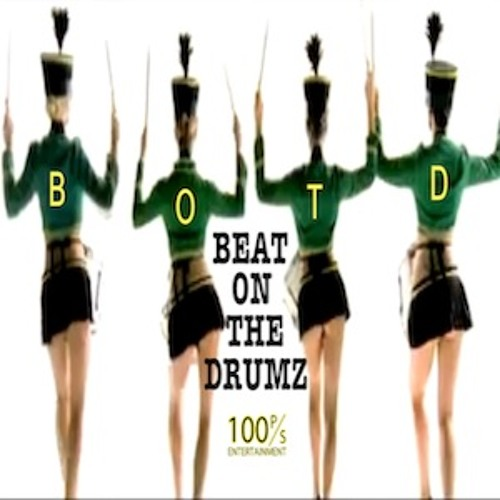 Dunna - B.O.T.D. (Beat on the Drumz)