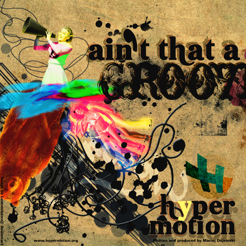 Hyper Motion - Ain't that a Groove