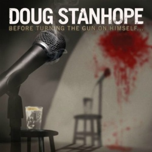 """Doug Stanhope -- """"Keynesian Economic Theory As Applied To Private Sector Independent Contracting"""""""