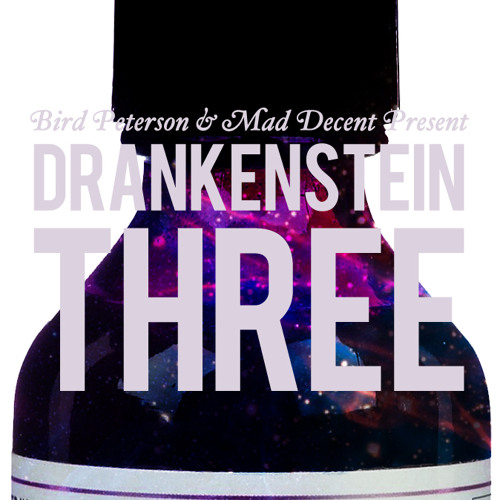 Drankenstein 3 by Bird Peterson