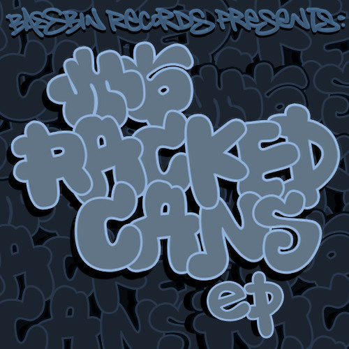Bassbin Records presents 'M6 RACKED CANS EP' SAMPLER