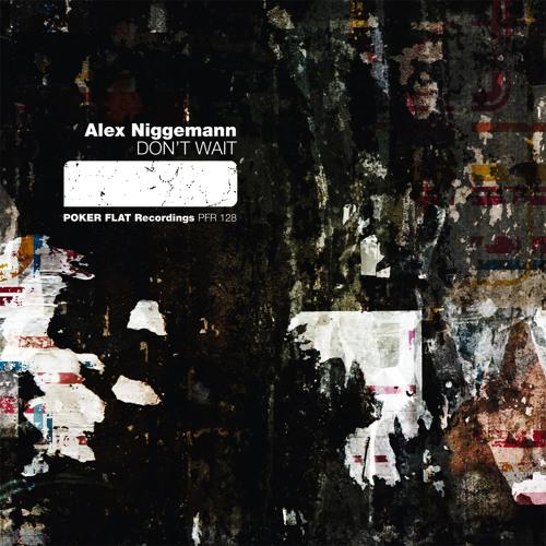 Alex Niggemann - Don't Wait