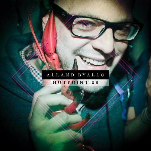 Alland Byallo - Hotpoint.06 (DJ Mix)
