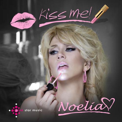Noelia - Kiss Me (Majik Boys Club Mix)