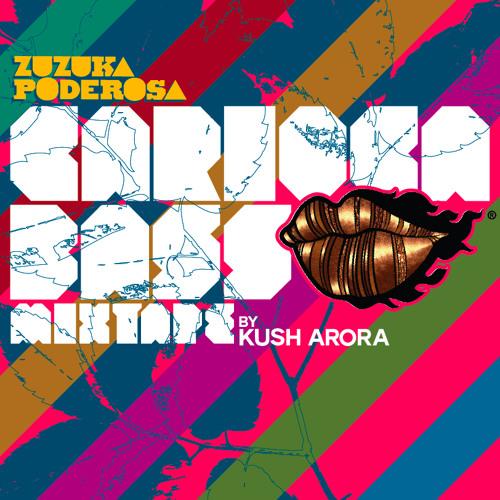 Zuzuka Poderosa - Carioca Bass Mixtape by Kush Arora