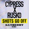 Cypress Hill x Rusko - Shots Go Off (Ki:Theory Remix)