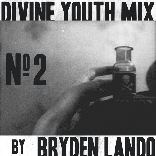 Divine Youth Mix No.2