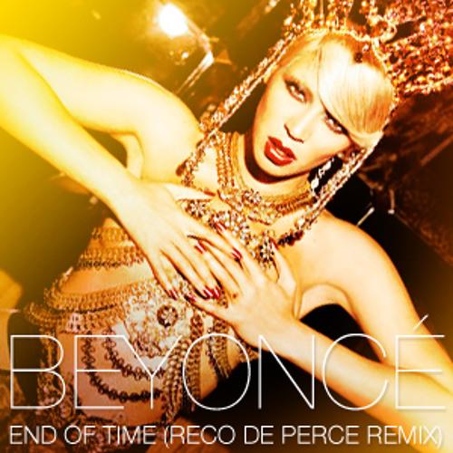 Beyoncé - End Of Time (RDP Happy Pop Remix)