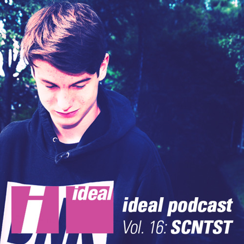 Ideal Podcast Vol. 16 - SCNTST