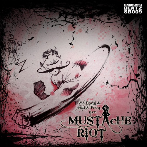 Mustache Riot - The Arena Forthcoming on Smashed Beatz Available 3/12/2012