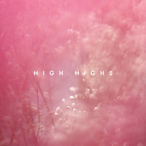 High Highs - Live In Dreams